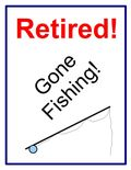 Retired - Gone Fishing! - JTE
